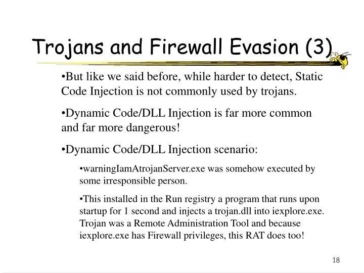 Trojans and Firewall Evasion (3)