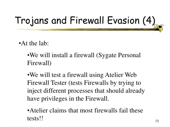 Trojans and Firewall Evasion (4)