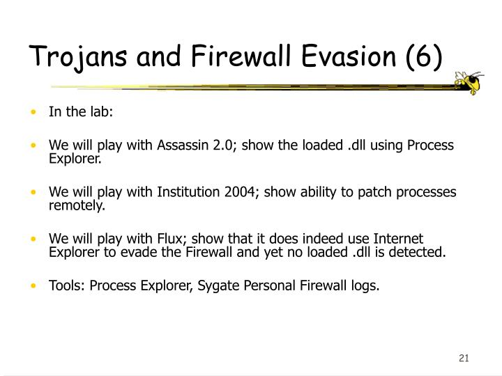 Trojans and Firewall Evasion (6)