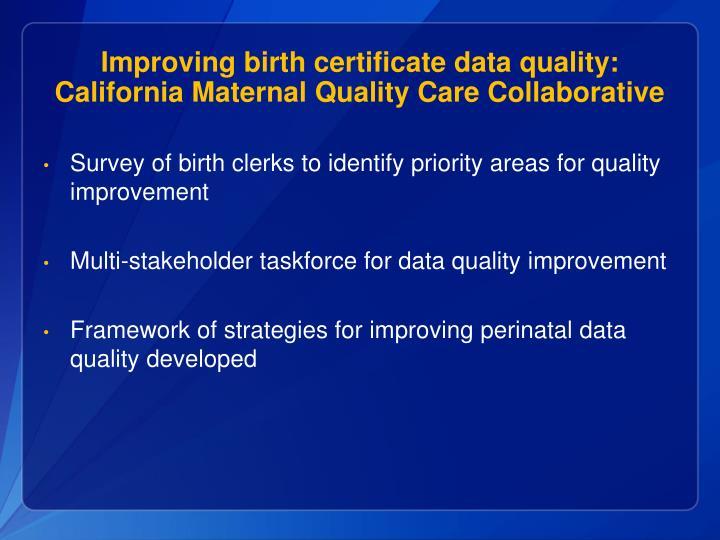 Improving birth certificate data quality: