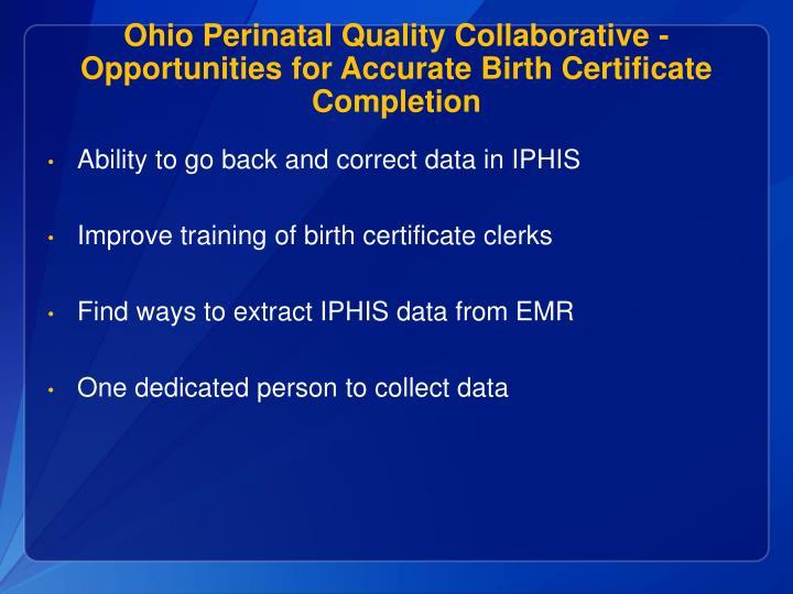 Ohio Perinatal Quality Collaborative -Opportunities