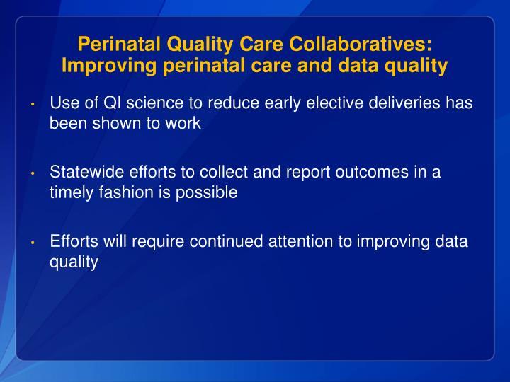 Perinatal Quality Care Collaboratives: