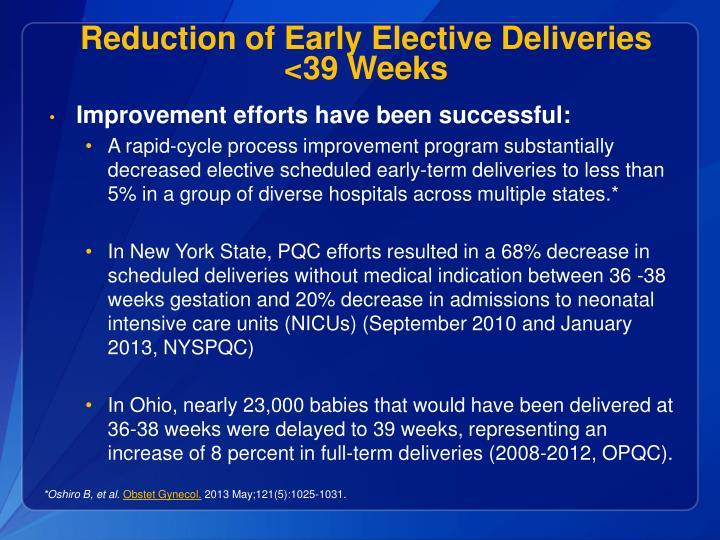 Reduction of Early Elective Deliveries
