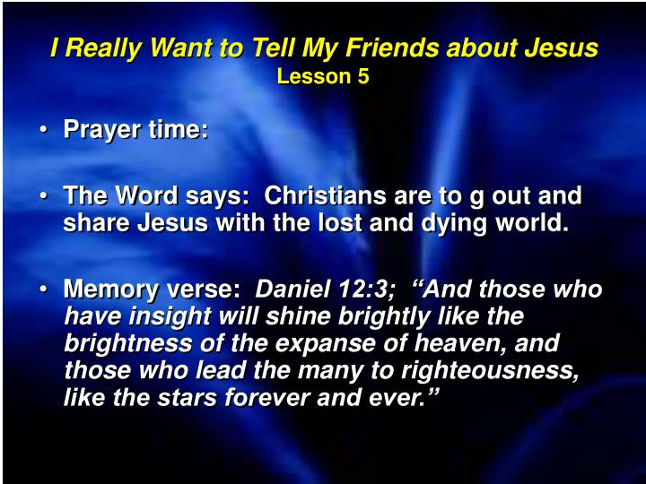 I Really Want to Tell My Friends about Jesus