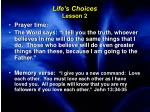 life s choices lesson 2