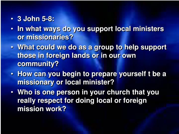 3 John 5-8: