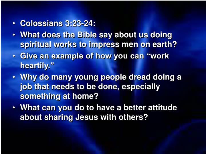 Colossians 3:23-24: