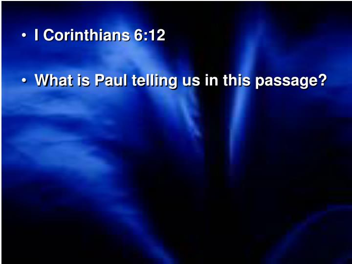 I Corinthians 6:12