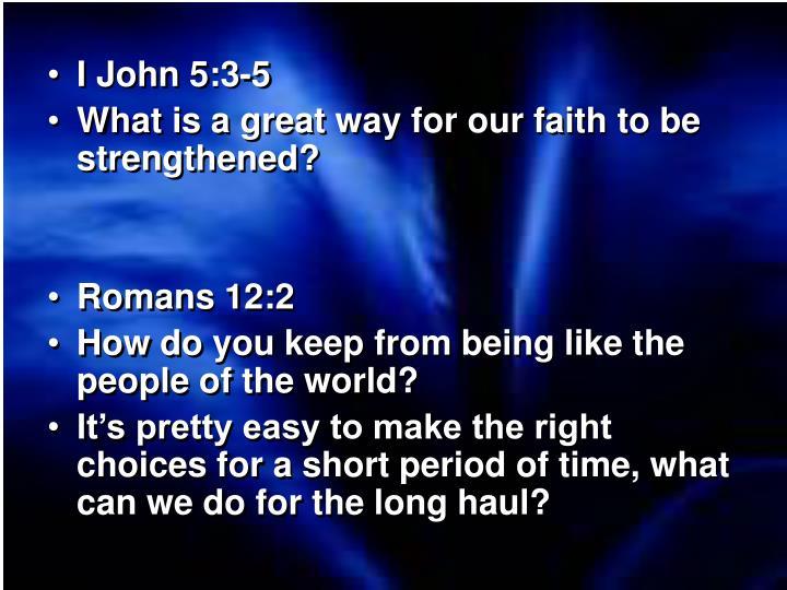 I John 5:3-5