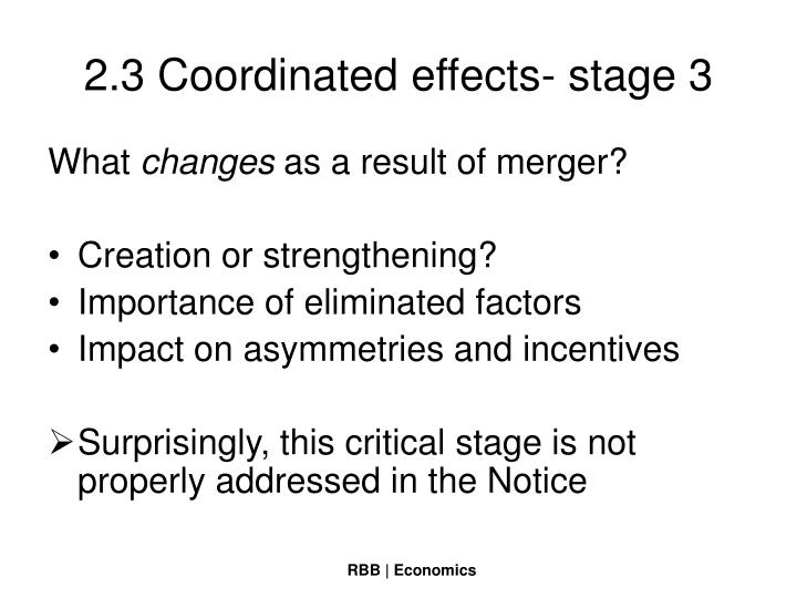 2.3 Coordinated effects- stage 3