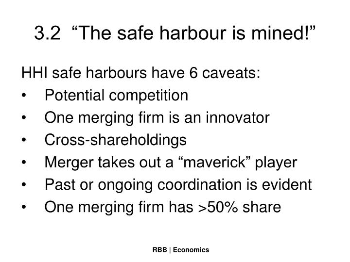 """3.2  """"The safe harbour is mined!"""""""