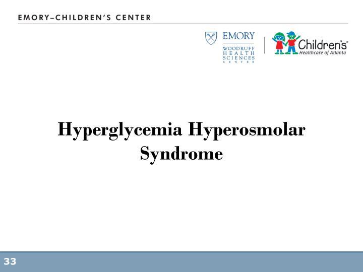 Hyperglycemia Hyperosmolar Syndrome