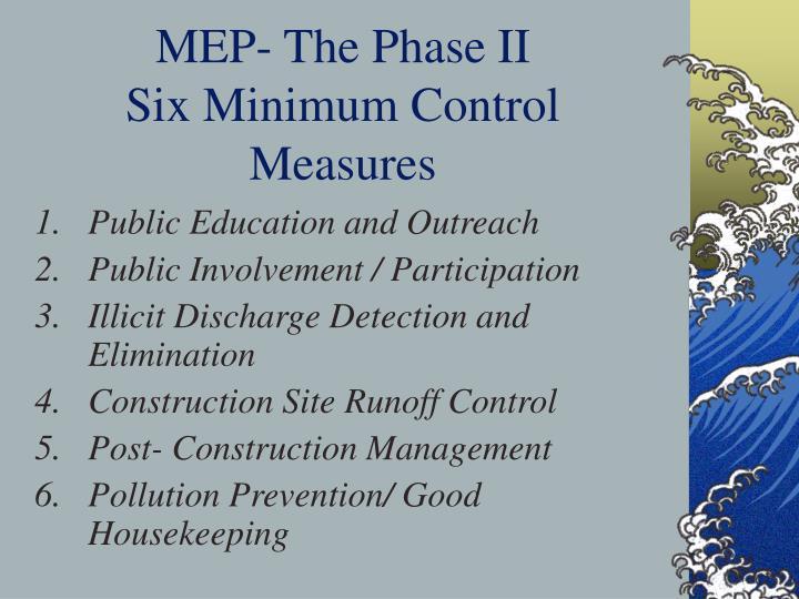 MEP- The Phase II