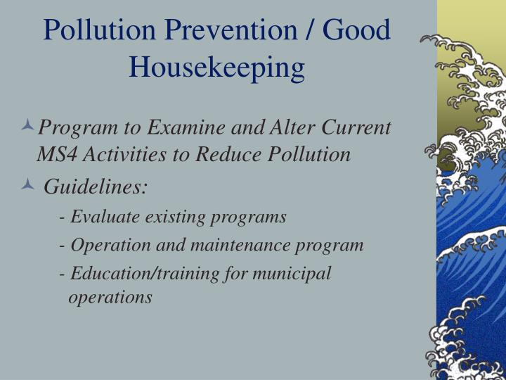 Pollution Prevention / Good Housekeeping