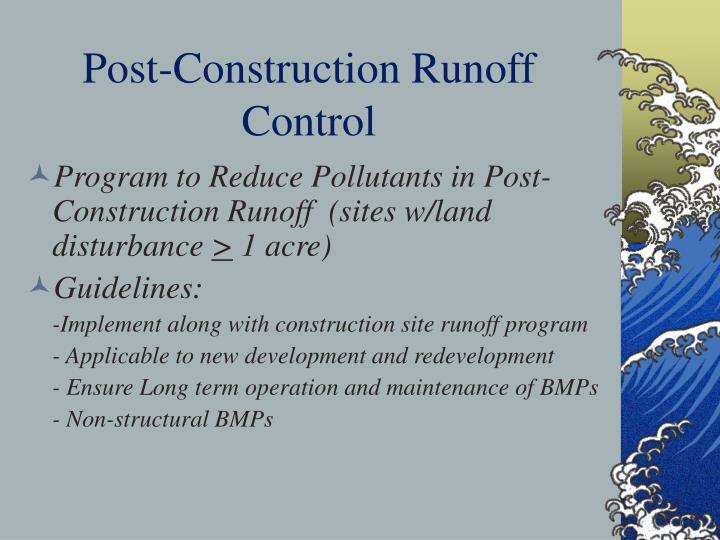 Post-Construction Runoff Control