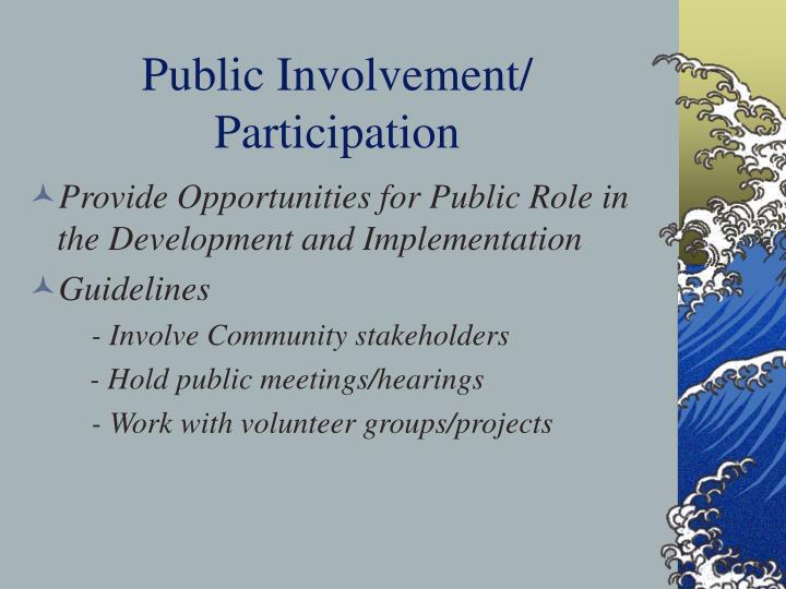 Public Involvement/ Participation