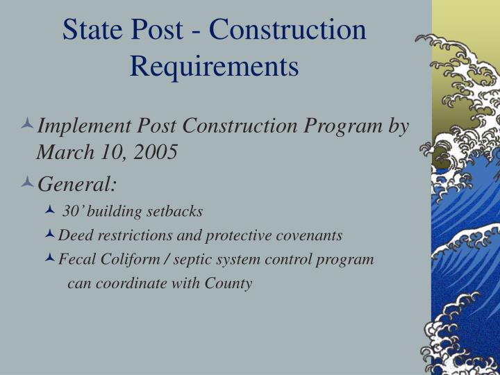 State Post - Construction Requirements