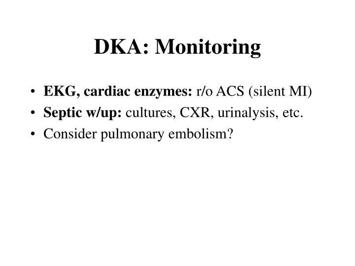 DKA: Monitoring