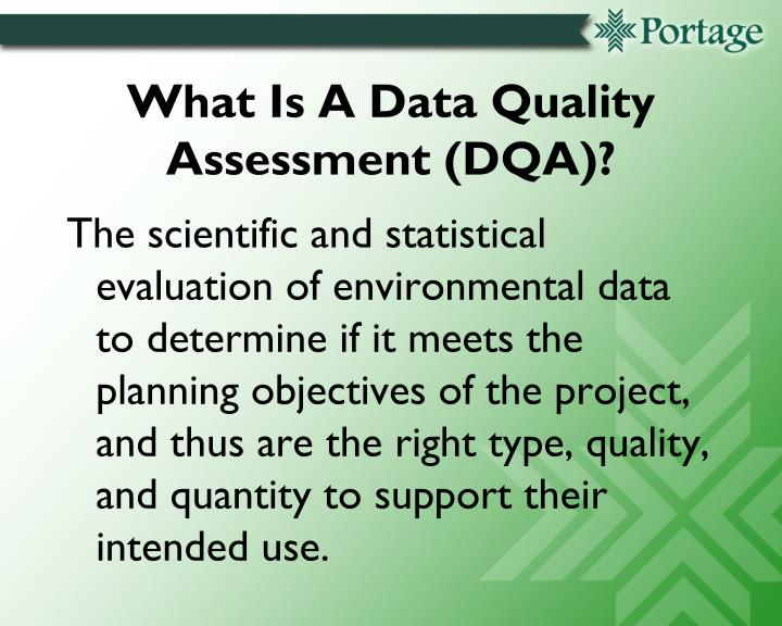 What Is A Data Quality Assessment (DQA)?