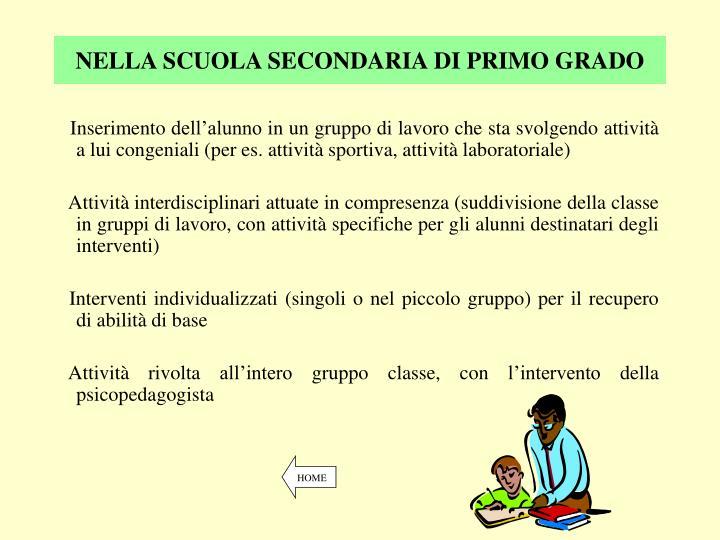 NELLA SCUOLA SECONDARIA DI PRIMO GRADO