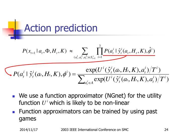 Action prediction