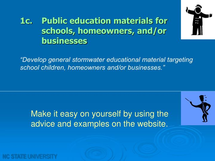 1c. Public education materials for    schools, homeowners, and/or businesses