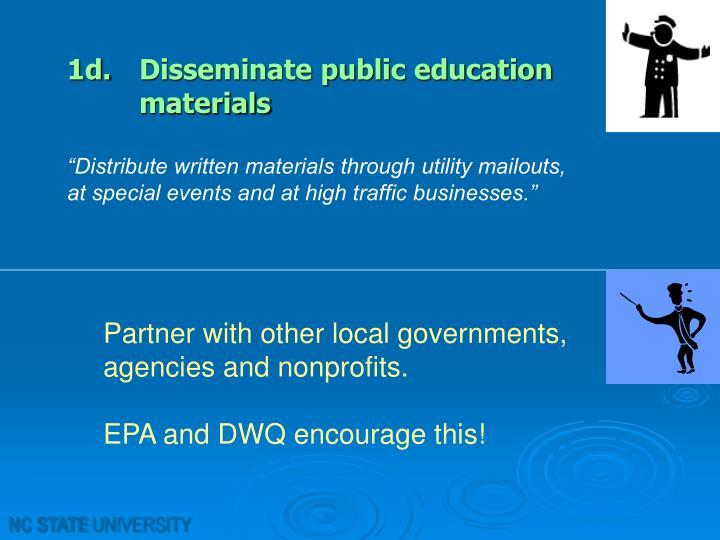 1d.Disseminate public education materials