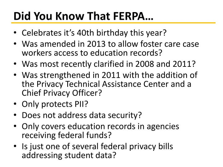 Did You Know That FERPA…