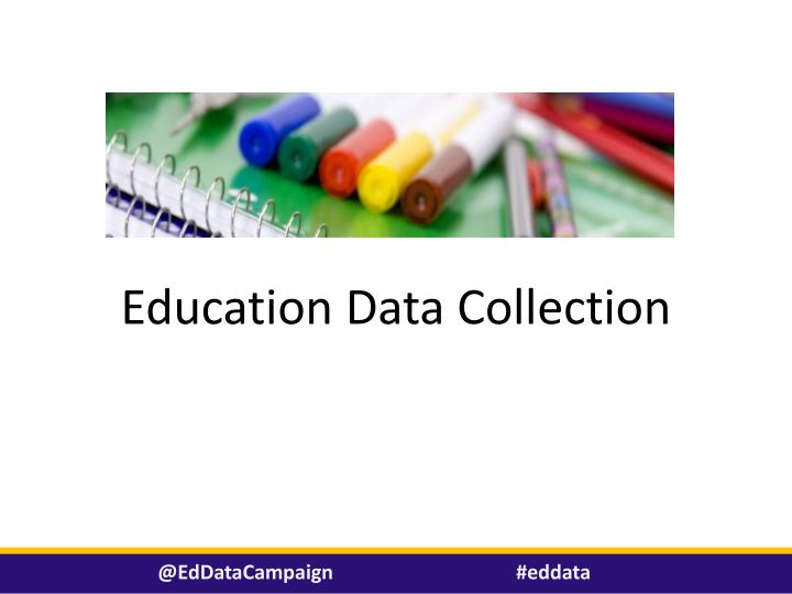 Education Data Collection