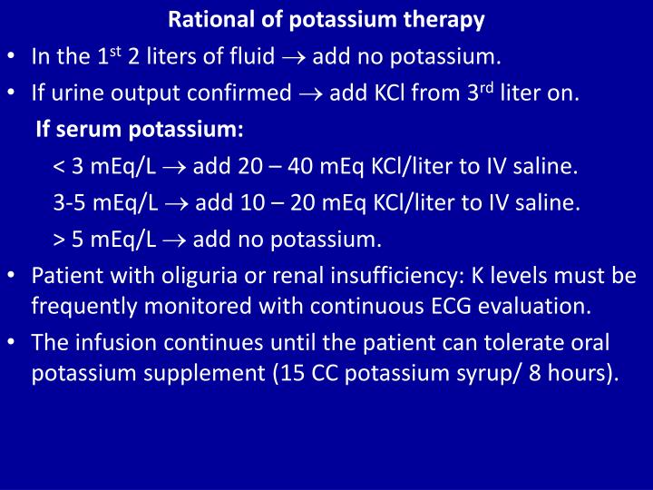 Rational of potassium therapy