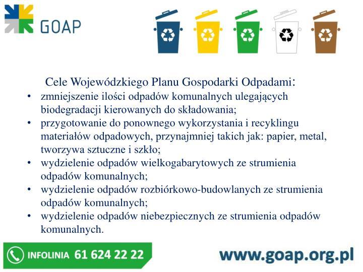 Cele Wojewódzkiego Planu Gospodarki Odpadami