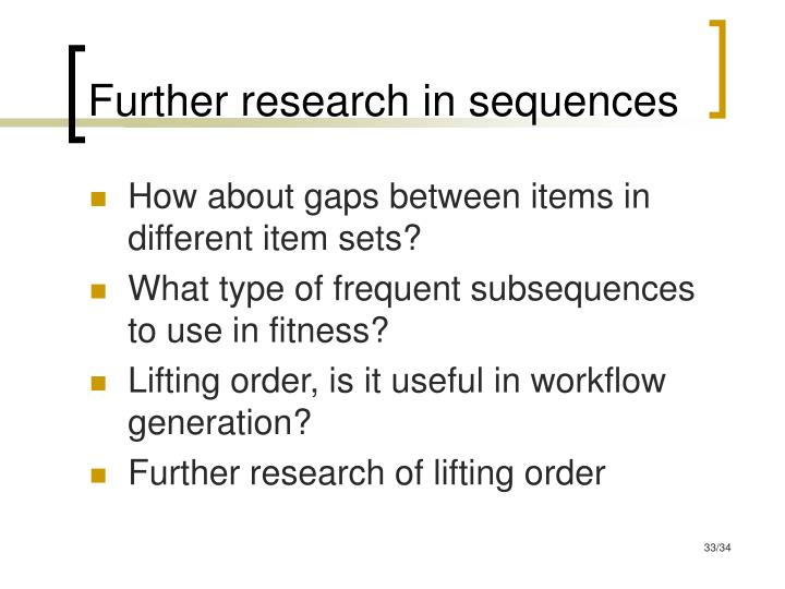 Further research in sequences