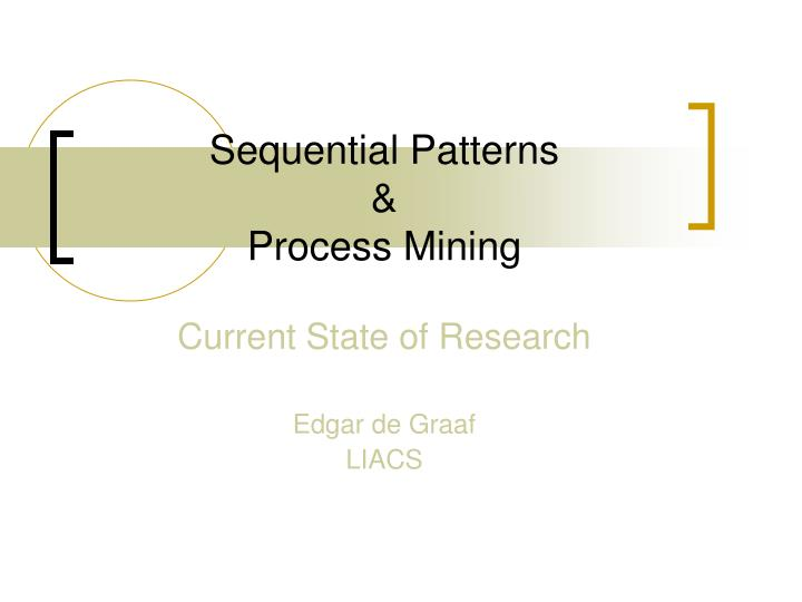 Sequential patterns process mining