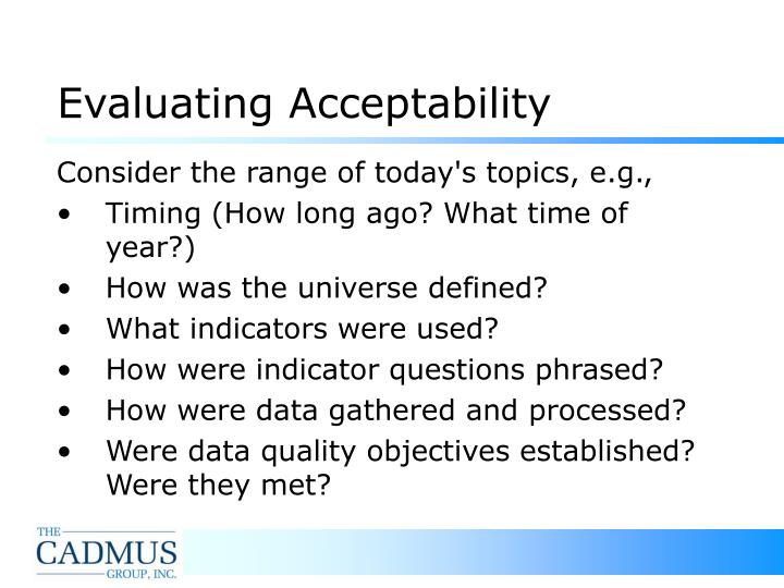 Evaluating Acceptability