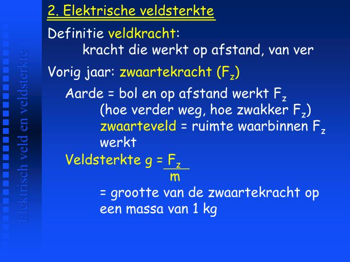2. Elektrische veldsterkte