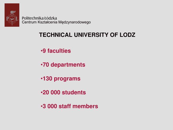 TECHNICAL UNIVERSITY OF LODZ
