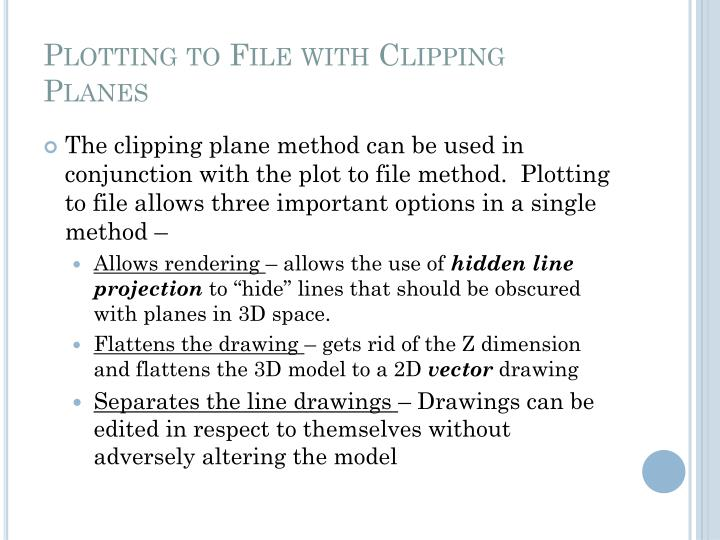Plotting to File with Clipping Planes