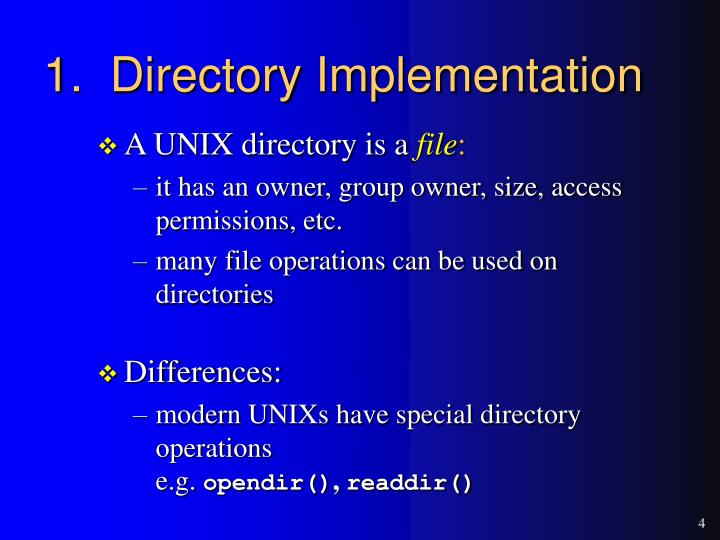 1.  Directory Implementation