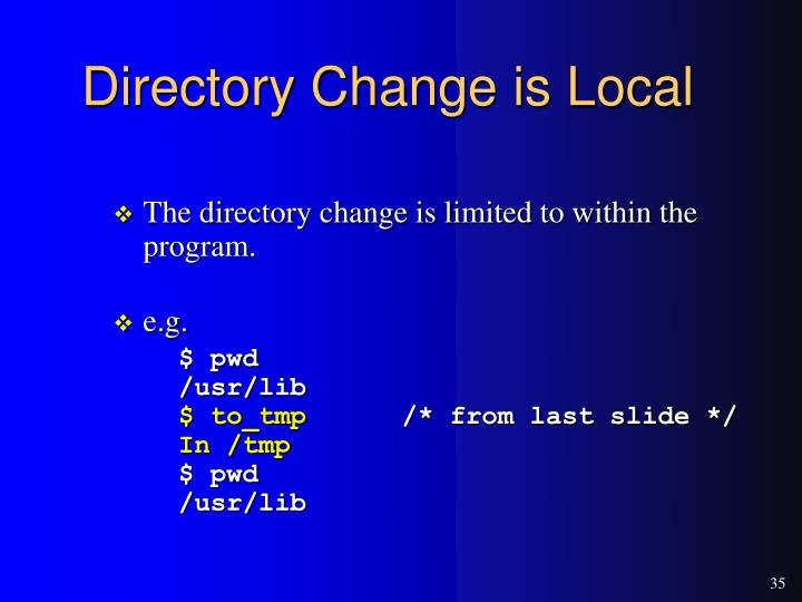 Directory Change is Local