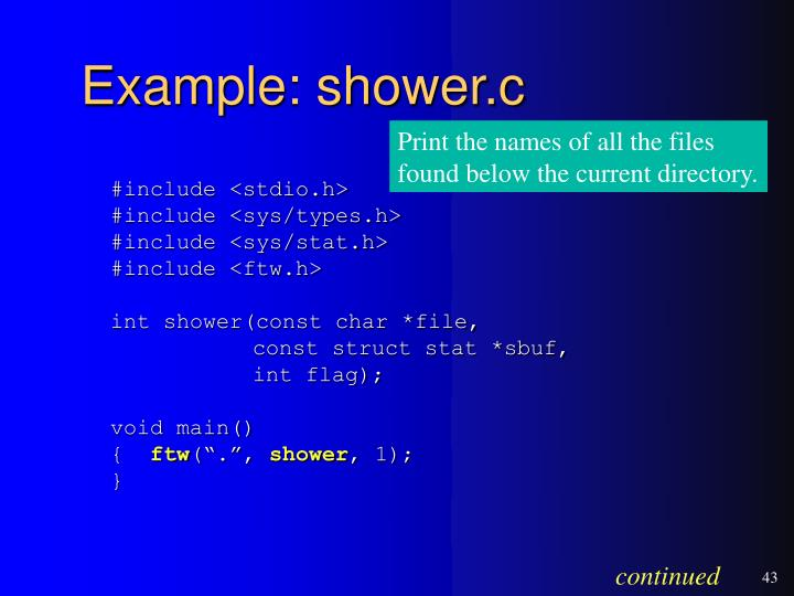 Example: shower.c