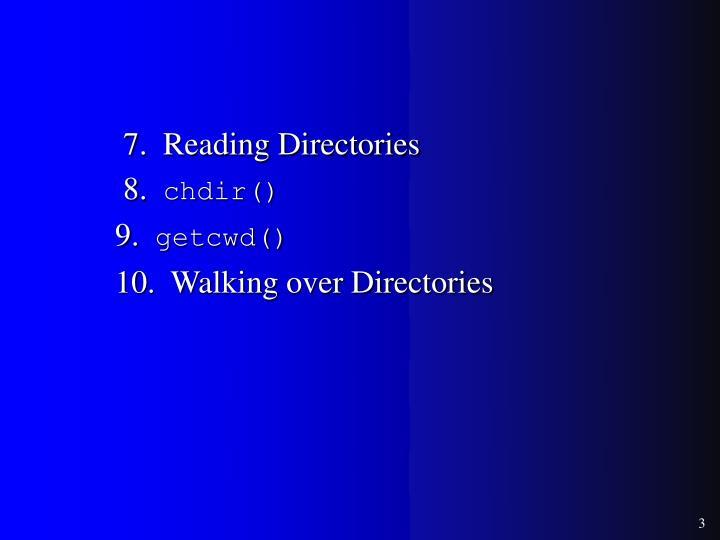 7.  Reading Directories