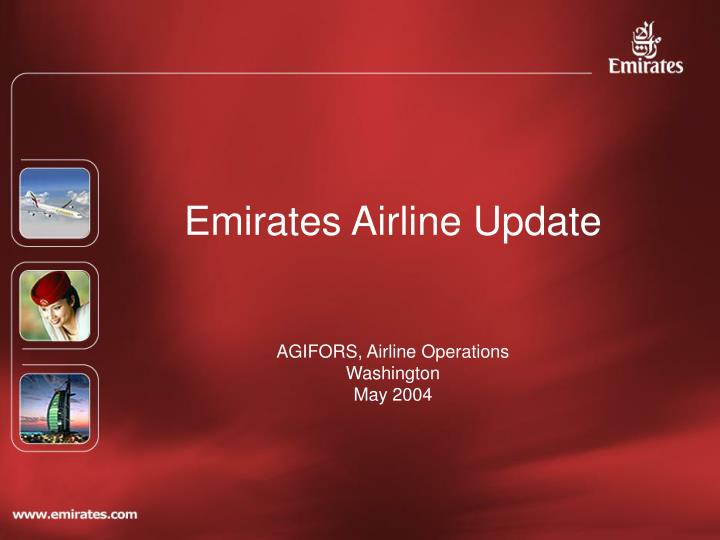 Emirates airline update agifors airline operations washington may 2004