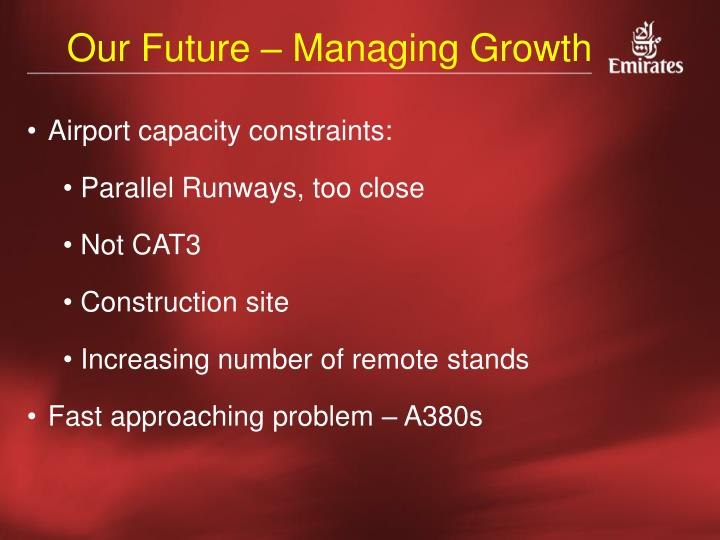 Our Future – Managing Growth