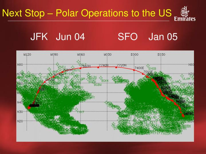 Next Stop – Polar Operations to the US