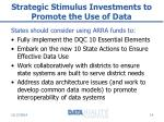 strategic stimulus investments to promote the use of data