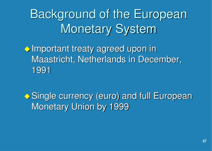 Background of the European Monetary System
