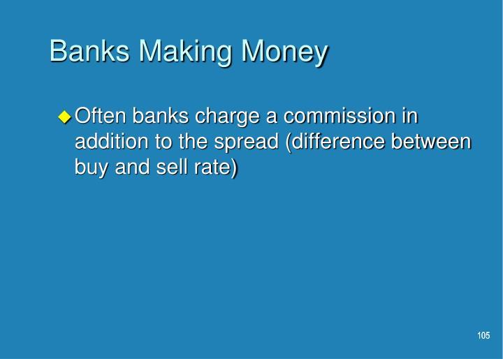 Banks Making Money