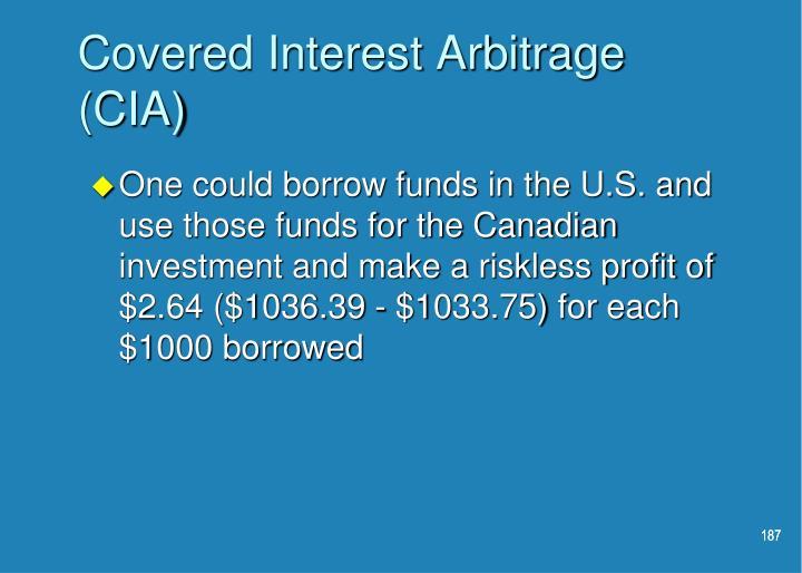 Covered Interest Arbitrage (CIA)