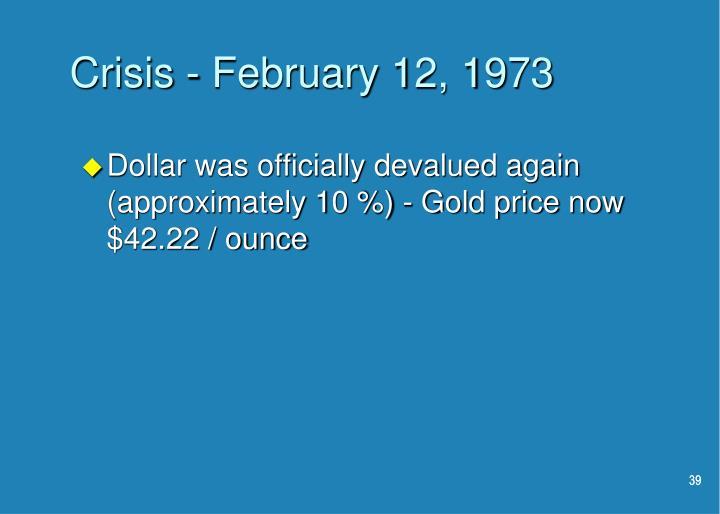 Crisis - February 12, 1973