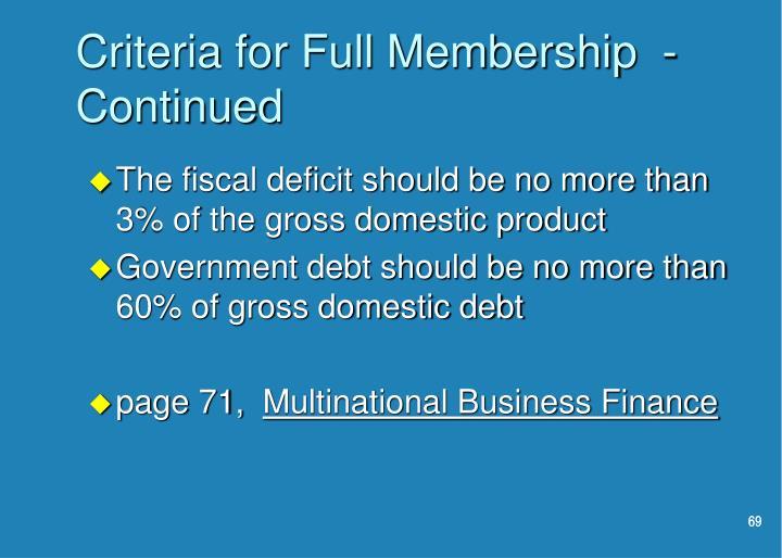 Criteria for Full Membership  - Continued